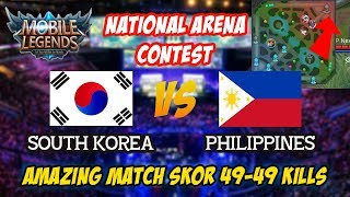 Super Amazing Match 49-49 South Korea vs philippines National Arena Contest