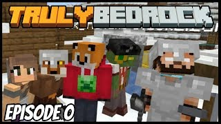 Truly Bedrock - Bonding Exercise! - Minecraft SMP - Episode 0