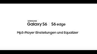 Samsung Galaxy S6 und S6 edge Tipps & Tricks: Mp3 Player Einstellungen und Equalizer