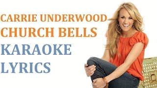 CARRIE UNDERWOOD - CHURCH BELLS KARAOKE COVER LYRICS