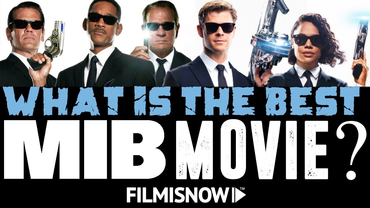 Men In Black Movies Ranking Best To Worst Whats Your Favorite