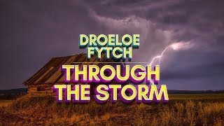 DROELOE x Fytch - Through The Storm (Lyrics)