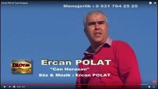 Ercan POLAT Can Horasan