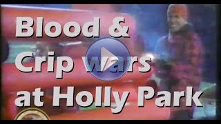 Holly Park gang conflict (1989/1990) at border of Hawthorne, Inglewood and South LA