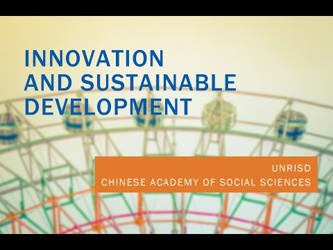 Innovation and Sustainable Development: A CASS-UNRISD Seminar