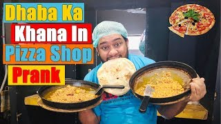 | Dhaba Ka Khana in Pizza Shop Prank | By Nadir Ali In P4 Pakao 2019