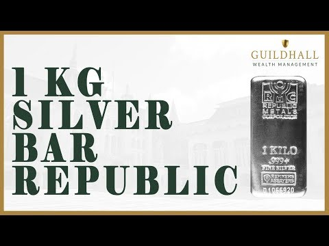 Guildhall Wealth Management 1 Kilo Silver Bars -- How To Buy Silver