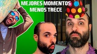 MEJORES MOMENTOS DE MENOS TRECE (2018)