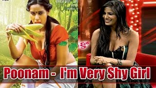 poonam-pandey-im-very-shy-girl-malini-co-exclusive-interview