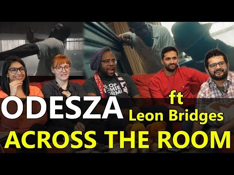 Music Monday: Odesza Across the Room Feat Leon Bridges  Group Reaction