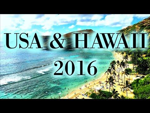 USA & HAWAII 2016 - Travel Vlog