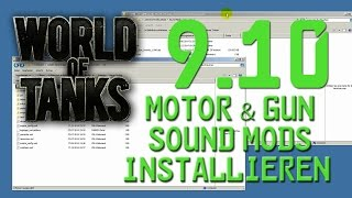 WORLD OF TANKS - Update 9.10 - Motor & Gun Sound Mods installieren ★ [german/deutsch]