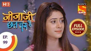 Jijaji Chhat Per Hai - Ep 99 - Full Episode - 25th May, 2018