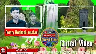 New khowar song poetry Mehboob muskan Singer Imtiyaz Ahmad