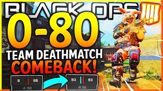 "BLACK OPS 4 - ""0-80 TEAM DEATHMATCH COMEBACK WIN!"" - Team Challenge #19 (BO4 INSANE CLUTCH COMEBACK)"