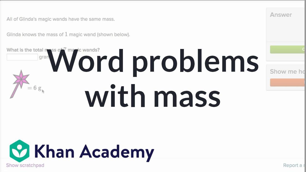 medium resolution of Word problems with mass (video)   Mass   Khan Academy