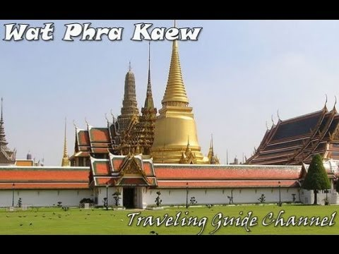 Wat Phra Kaew - Bangkok, Thailand - Visit Thailand - Thailand Travel - The Kingdom of Thailand