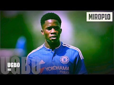 IKE UGBO ✭ CHELSEA ✭ THE NEW GOAL MACHINE ✭ Skills & Goals ✭ 2016-2017 ✭