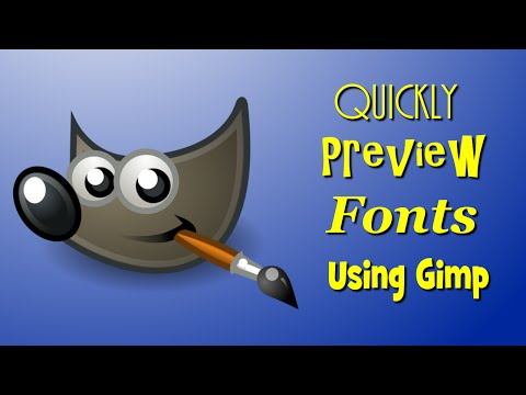 Find the Best Fonts - Quickly Preview Fonts in Gimp
