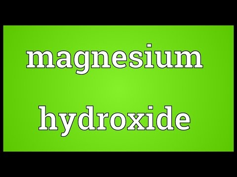 Magnesium Hydroxide Meaning