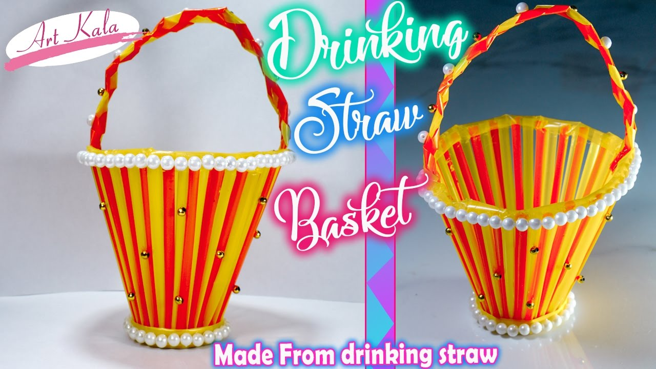 How To Make Basket From Drinking Straw Straw Craft Diy Artkala