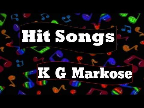 Hit Songs of K G Markose | Non Stop Christian Devotional Songs