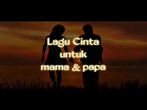 Lagu cinta untuk Mama & Papa by Anthonie Alfons Ft. Melda & Zico Latuharhary (Official Lyrics Video)