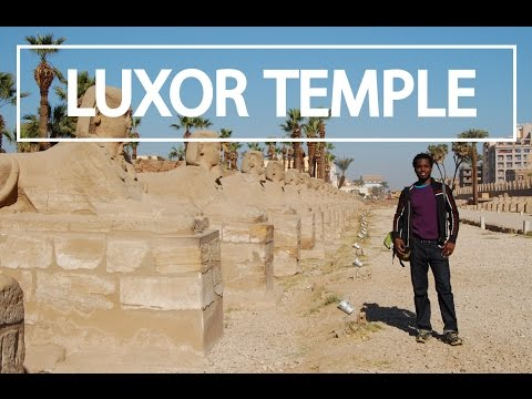 Jamaican in Egypt Episode 4 - Tour Luxor Temple
