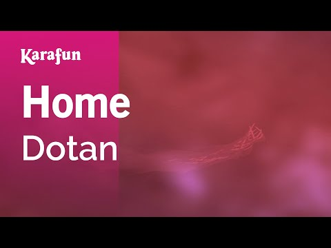 Karaoke Home - Dotan *