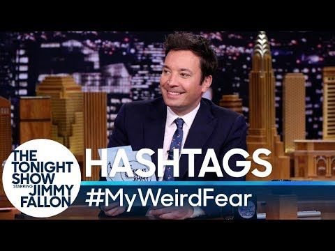 Jimmy Fallon vs. Hashtags: #MyWeirdFear