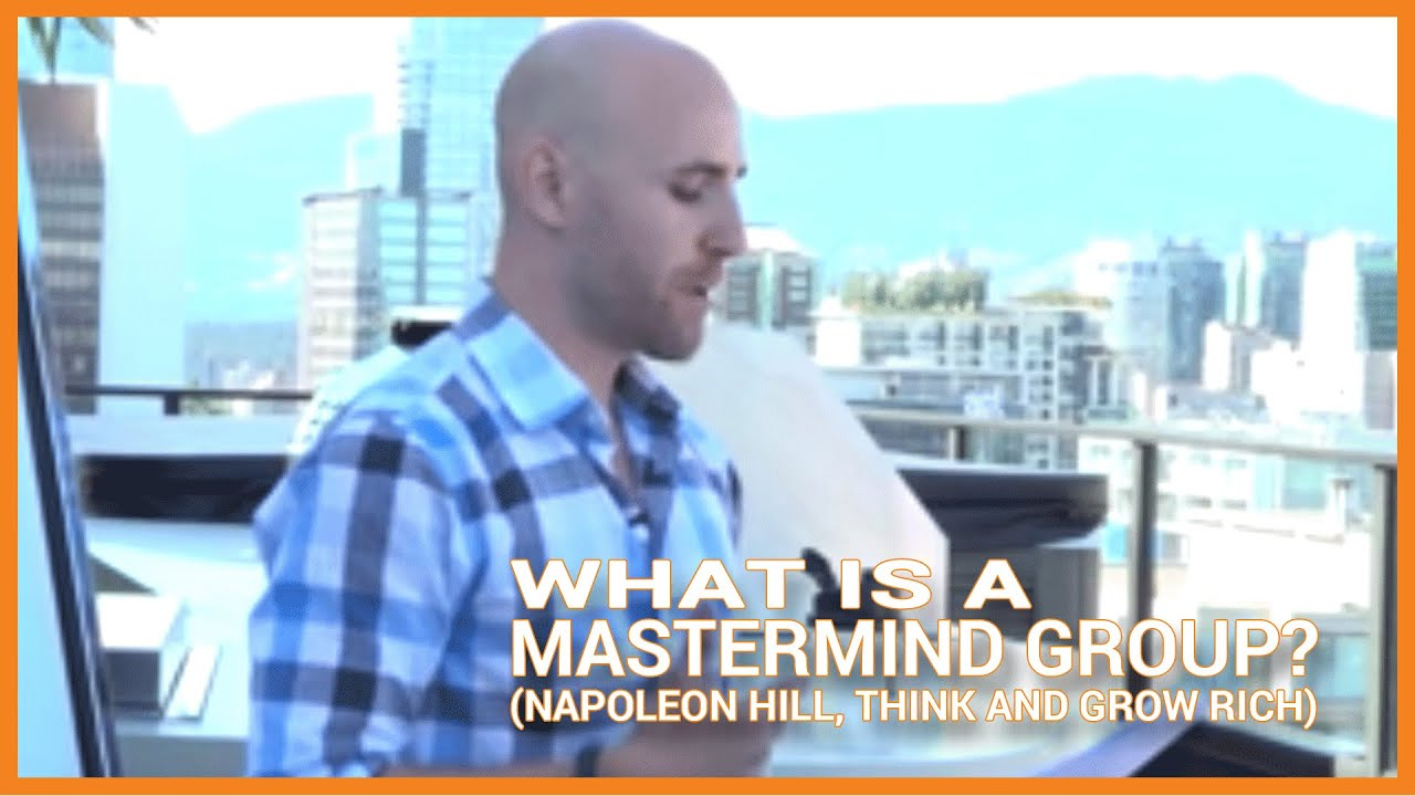 What Is A Mastermind Group Napoleon Hill Think And Grow Rich