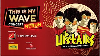 This Is My Wave Concert - The Upstairs
