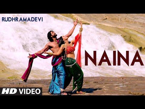 Naina VIDEO Song - Rudhramadevi   Anushka Shetty, Rana Daggubati   T-Series