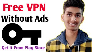 Free VPN - No Ads | Best VPN APP Download From PlayStore by Technical Support hd
