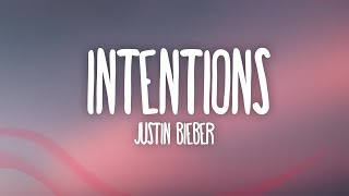 Justin Bieber - Intentions (Lyrics) ft. Quavo