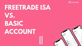 Differences between Freetrade ISA & Basic account