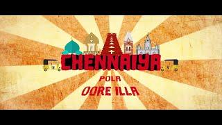 CHENNAI DAY   Chennaiya Pola Oore Illa All Star   Deepak Editz   casteless collective