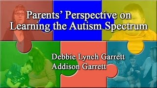 Parent's Perspective on Autism - Part 2
