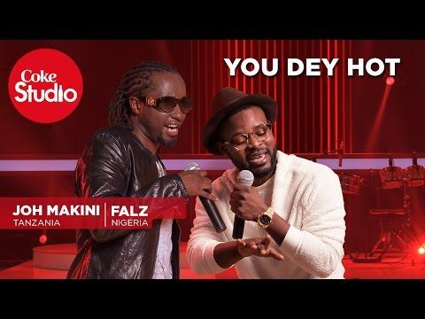 Falz & Joh Makini – You Dey Hot {watch}