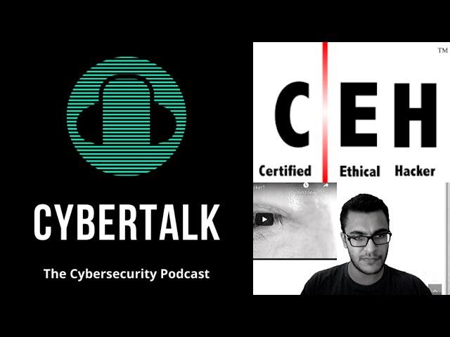 Cybertalk - EP5 - Is The CEH Worth It?
