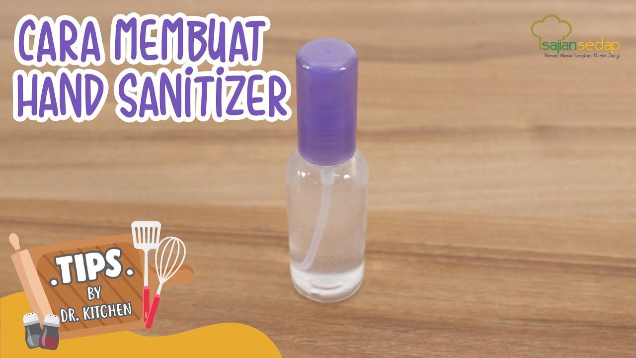 Cara Membuat Hand Sanitizer Sendiri Di Rumah Youtube