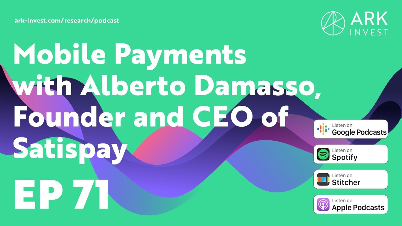 Mobile Payments with Alberto Damasso, Founder and CEO of Satispay