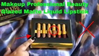 ✅  How To Use Makeup Professional Beauty Glazed Matte Liquid Lipstick Review