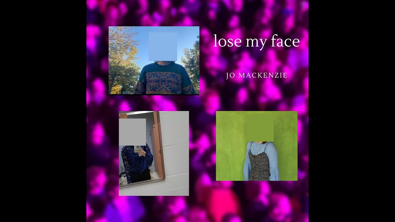 Lose My Face - Jo MacKenzie {Original Song}