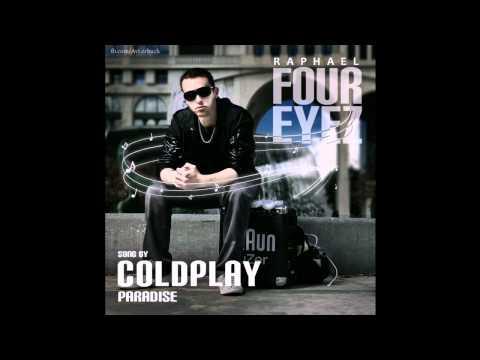 COLDPLAY - Paradise   DJ Foureyez [2012]