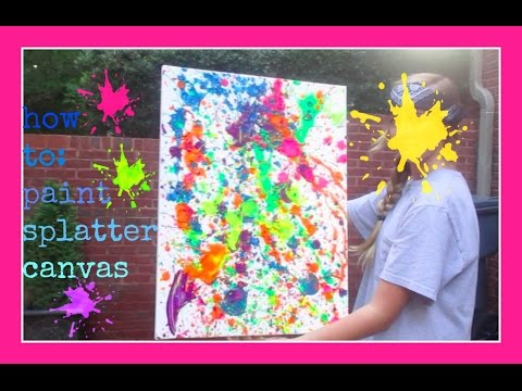 how to: paint splatter canvas