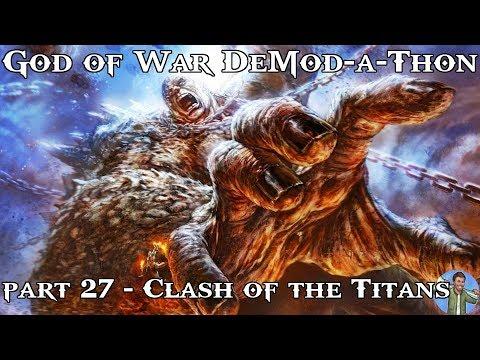 God of War DeMod-a-Thon: Part 27 - Clash of the Titans