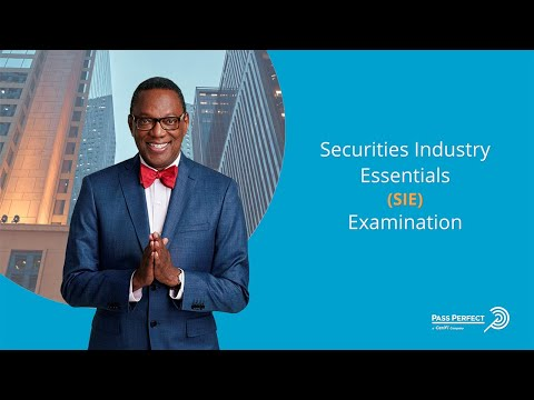 How To Pass The Securities Industry Essential (SIE) Examination