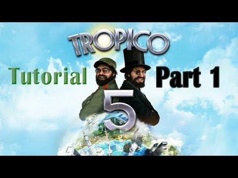 Tropico 5 - Tutorial Part 1 |
