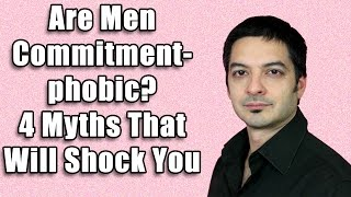 4 Myths About Men - Dating Tips For Women